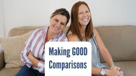 Making Good Comparisons