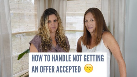 How to handle not getting an offer accepted?