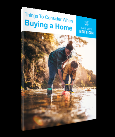 Things To Consider When Buying a Home | Fall 2021