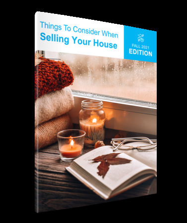 Things To Consider When Selling Your House | Fall 2021