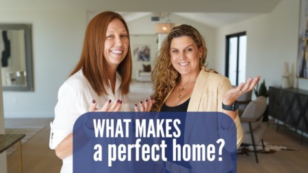What Makes A Perfect Home?
