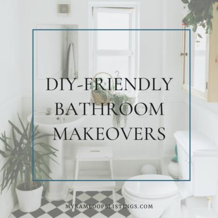 DIY-Friendly Bathroom Makeovers