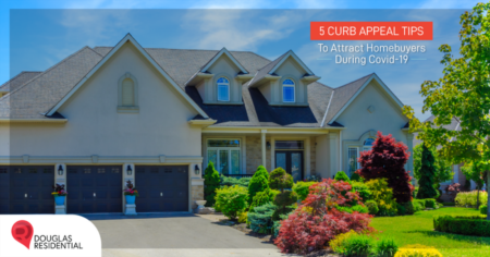 5 Curb Appeal Tips To Attract Homebuyers During COVID-19