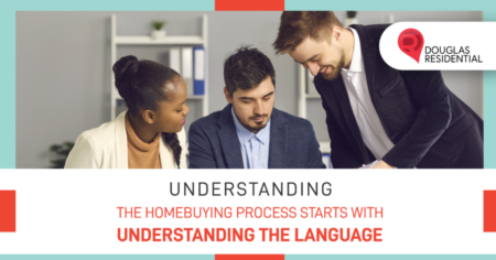 Understanding The Homebuying Process Starts With Understanding The Language