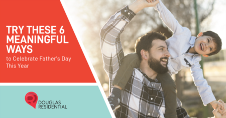 Try These 6 Meaningful Ways to Celebrate Father's Day This Year