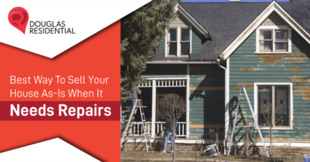Best Way To Sell Your House As-Is When It Needs Repairs