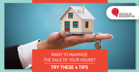 Want To Maximize the Sale of Your House? Try These 4 Tips