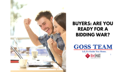 Buyers: Are You Ready for a Bidding War?