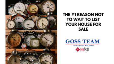 The #1 Reason Not to Wait to List Your House for Sale