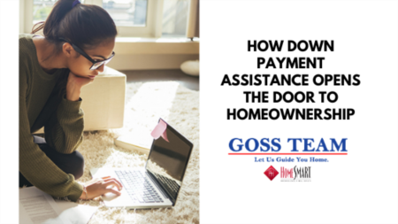 How Down Payment Assistance Opens the Door to Homeownership