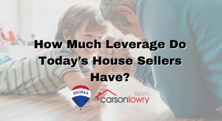 How Much Leverage Do Today's House Sellers Have?