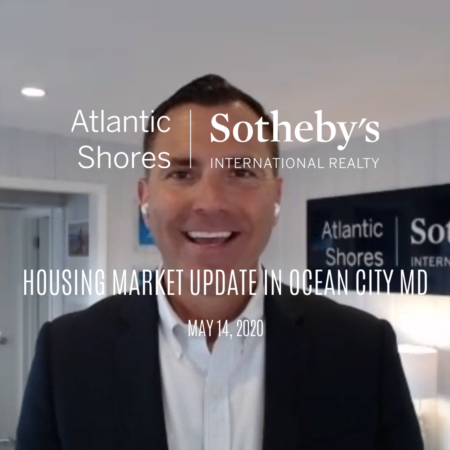 Housing market update in OCMD for the week of 5/14/20 with Ryan Haley of Atlantic Shores Sotheby's International Realty