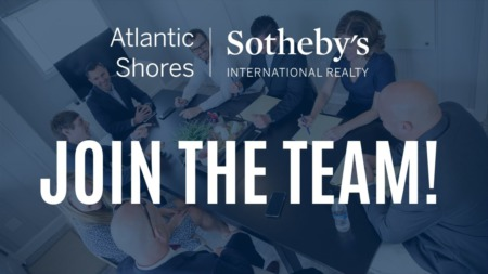 Join Our Team at Atlantic Shores Sotheby's International Realty