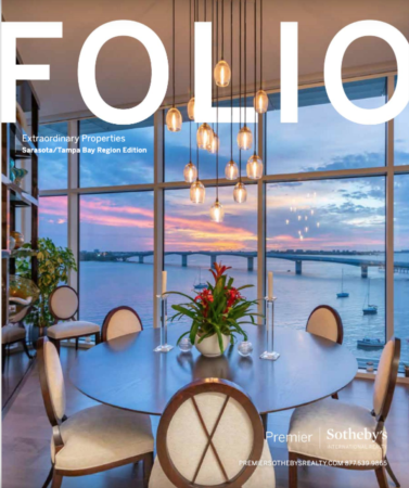 FOLIO | Extraordinary Properties Sarasota/Tampa Bay Edition