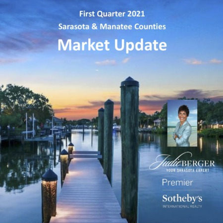 First Quarter 2021 Market Update | Sarasota & Manatee Counties