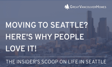 Moving to Seattle? Here's What Living Here is Like.