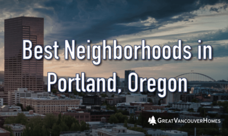 The Best Neighborhoods in Portland