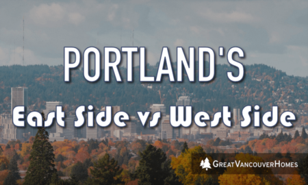 Portland's Eastside vs Westside: Which is Better?