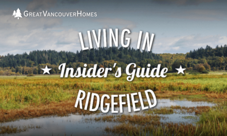 Living in Ridgefield, Washington [Insider's Guide]