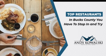 Top Restaurants In Bucks County You Have To Stop In and Try