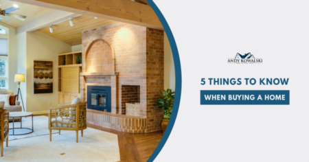 5 Things To Know When Buying a Home