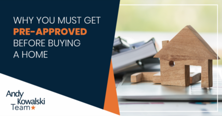 Why You Must Get Pre-Approved Before Buying A Home