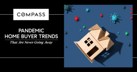 Pandemic Home Buyer Trends That Are Never Going Away