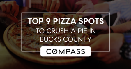 Top 9 Pizza Spots To Crush A Pie In Bucks County