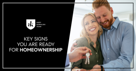 Key Signs You Are Ready For Homeownership