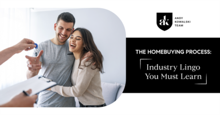 The Homebuying Process: Industry Lingo You Must Learn