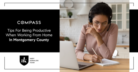Tips For Being Productive When Working From Home In Montgomery County