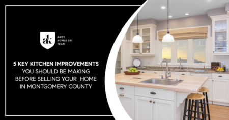 5 Key Kitchen Improvements You Should Be Making Before Selling Your Home In Montgomery County