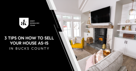 3 Tips On How to Sell Your House As-Is In Bucks County