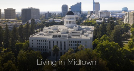 Living in Midtown, Sacramento, CA: 2021 Neighborhood Guide