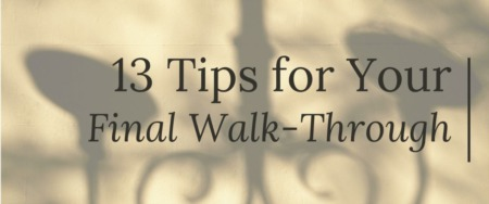 13 Tips for Your Final Walk-Through