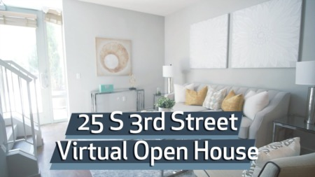 25 S 3RD St UNIT 113 | VIRTUAL OPEN HOUSE