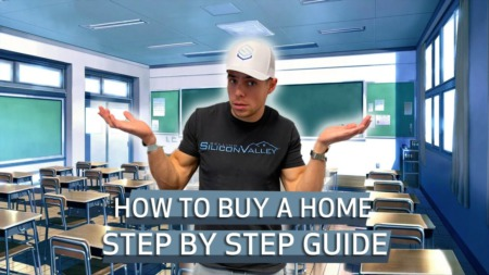 How To Buy A House In 2021 (THE STEP BY STEP TUTORIAL) | Silicon Valley & Bay Area Edition