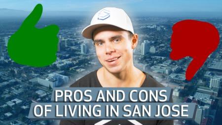 Living in San Jose, California: Pros VS Cons in 2021