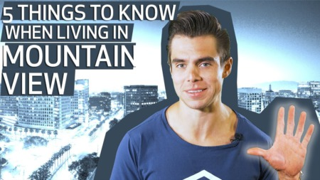 What to Know About Living in Mountain View | Mountain View California, Must Knows