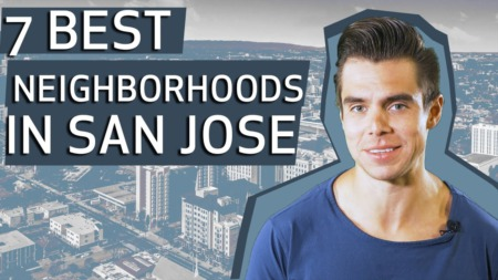 Where to Live in San Jose CA? 7 BEST Neighborhoods while Living in San Jose