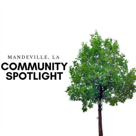 Community Spotlight: Mandeville