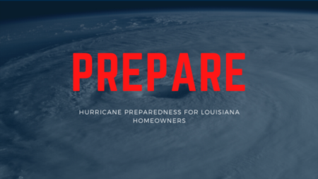 Prepare: Hurricane Preparedness for Louisiana Homeowners
