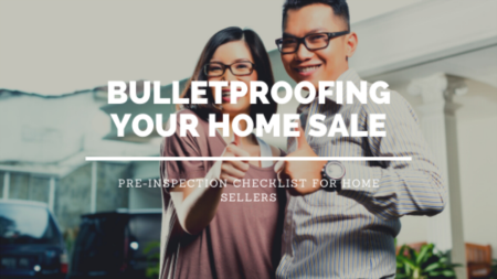 Bulletproofing Your Home Sale