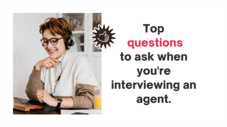 Questions to Ask When Interviewing an Agent