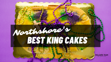 Our TOP 6 King Cake Finds on the NORTHSHORE