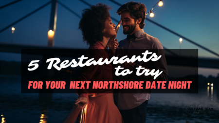 5 Restaurants To Try for Your Next Northshore Date Night