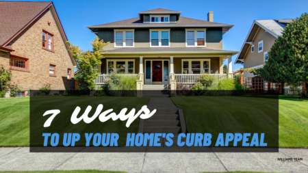 7 Ways To Up Your Home's Curb Appeal