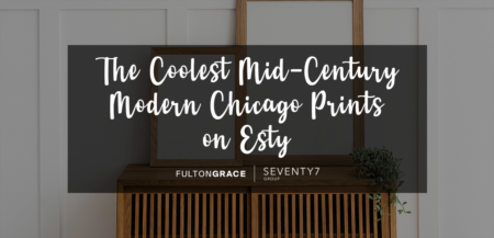 Top Midcentury Chicago Prints on Etsy for Your New Home or Condo