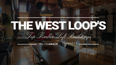 The Most Sought-After Timber Loft Buildings in Chicago's West Loop
