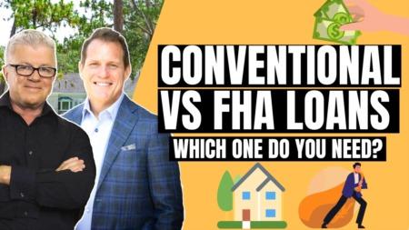 Conventional vs. FHA Loans